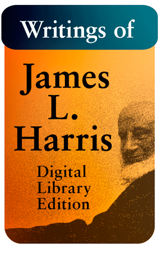 Writings of James L. Harris: Digital Library Edition by James Lampden Harris