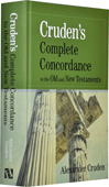 Cruden's Complete Concordance to the Old and New Testaments by Alexander Cruden