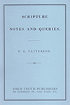 Scripture Notes and Queries by Frederick G. Patterson