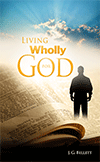 Living Wholly for God by John Gifford Bellett