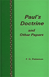 Paul's Doctrine and Other Papers by Frederick G. Patterson