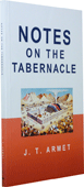 Notes on the Tabernacle by John Telford Armet