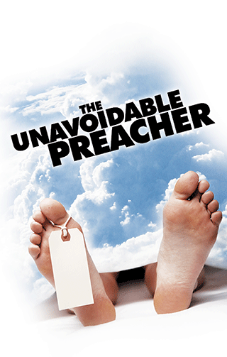 The Unavoidable Preacher