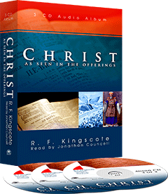Christ as Seen in the Offerings by Robert F. Kingscote