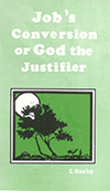 Job's Conversion: God the Justifier by Charles Stanley