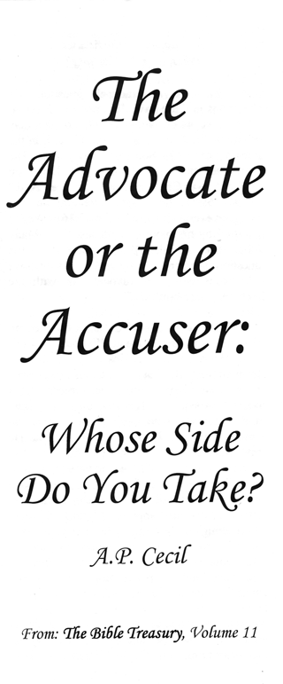 The Advocate or the Accuser: Whose Side Do You Take? by Lord Adalbert Percival Cecil