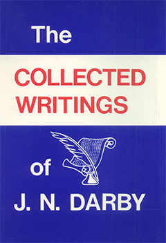 The Collected Writings of J.N. Darby by John Nelson Darby