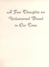 A Few Thoughts on Unleavened Bread in Our Time by George Christopher Willis