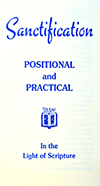 Sanctification: Positional and Practical by T.W.D. Muir