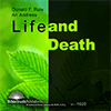 Preliminary Considerations on the Nature of Life and Death by Donald F. Rule