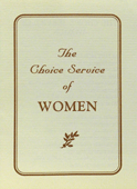 The Choice Service of Women