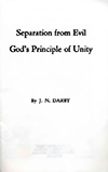 Separation From Evil: God's Principle of Unity by John Nelson Darby
