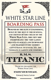 The Titanic: Welcome Aboard