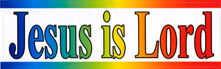 Bumper Sticker: Jesus is Lord by BTP