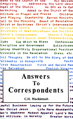 Answers to Correspondents: Volume 2, From Things New and Old 1864-1866 by Charles Henry Mackintosh