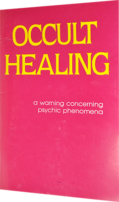 Occult Healing by Roy A. Huebner
