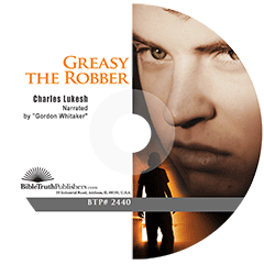 Greasy the Robber by Charles Lukesh
