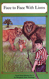 Face to Face With Lions: And Other True Stories by Margaret Jean Tuininga