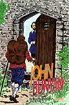 John Bunyan: The Man and the Book He Wrote by Caroline J. Ladd