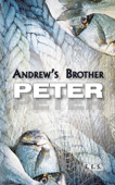 Andrew's Brother Peter by E.E.S.