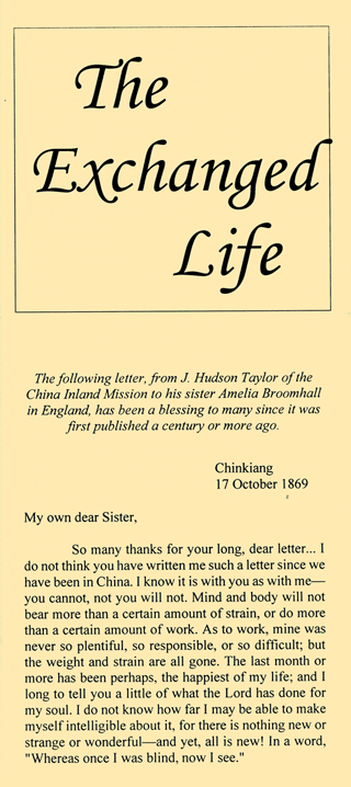The Exchanged Life: A Letter From J. Hudson Taylor to His Sister Amelia by James Hudson Taylor