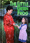 The Little Green Frog by Beth J. Coombe Harris