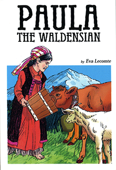 Paula the Waldensian by Eva Lecomte