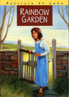 Rainbow Garden by Patricia Mary St. John