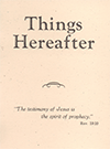 Things Hereafter by Gordon Henry Hayhoe