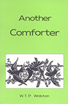 Another Comforter by Walter Thomas Prideaux Wolston