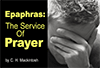 Epaphras: The Service of Prayer by Charles Henry Mackintosh