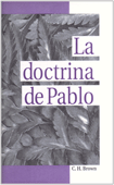 La Doctrina de Pablo by Clifford Henry Brown