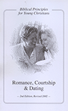 Romance, Courtship and Dating: Biblical Principles for Young Christians by L. Douglas Nicolet