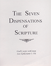 The Seven Dispensations of Scripture: God's Ways With Man by Gordon Henry Hayhoe
