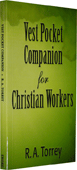 The Vest Pocket Companion for Christian Workers: A Handbook for Soul Winners by Reuben Archer Torrey
