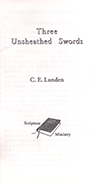 Three Unsheathed Swords by Clarence E. Lunden