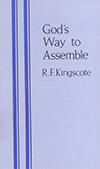 God's Way to Assemble by Robert F. Kingscote
