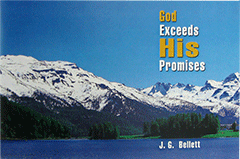 God Exceeds His Promises by John Gifford Bellett