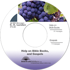 Help on Bible Books and Gospels: 62 Messages by Clarence E. Lunden
