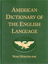 American Dictionary of the English Language: Unabridged 1828 Facsimile Edition by Noah Webster