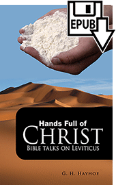Hands Full of Christ: Bible Talks on Leviticus by Gordon Henry Hayhoe