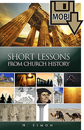 Short Lessons From Church History by Nicolas Simon