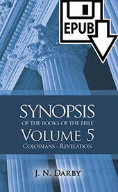 Synopsis of the Books of the Bible: New Edition by John Nelson Darby