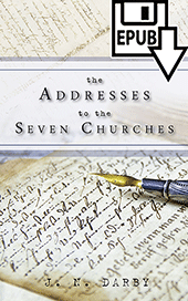 The Addresses to the Seven Churches by John Nelson Darby
