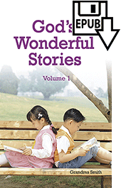God's Wonderful Stories by Grandma Smith