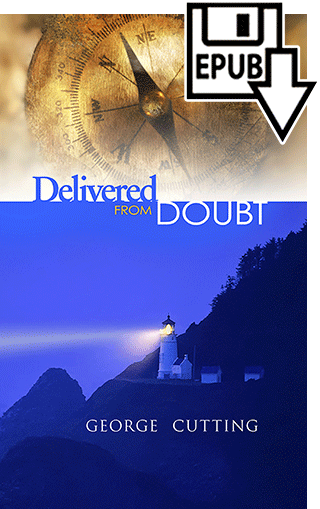 Delivered From Doubt by George Cutting