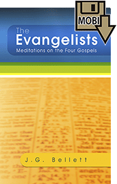 The Evangelists: Meditations on the Four Gospels by John Gifford Bellett