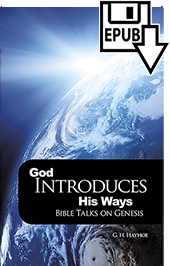 God Introduces His Ways: Bible Talks on Genesis by Gordon Henry Hayhoe