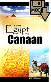 From Egypt to Canaan by Walter Thomas Prideaux Wolston