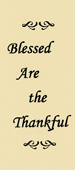 Blessed Are the Thankful by John A. Kaiser